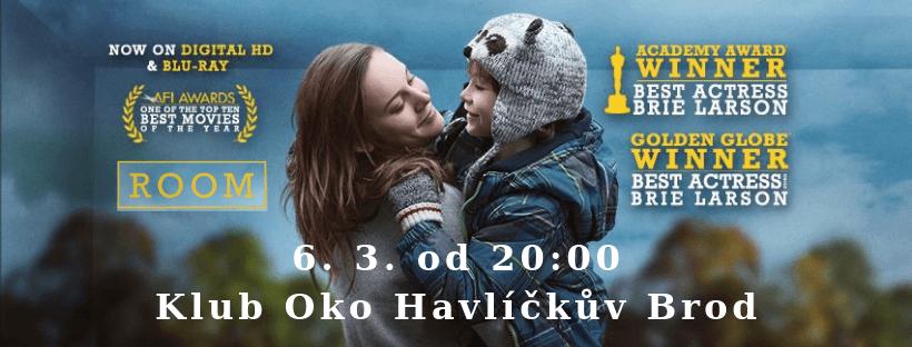 Silné drama Room, oceněné Oscarem, cenou BAFTA a dalšími cenami začíná už 6. 3. od 20:00 v Klubu Oko Havlíčkův Brod